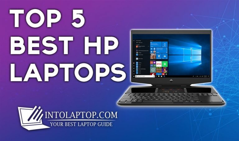 Top 5 Best HP Laptops Review in 2020 IntoLaptop