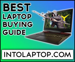 Best Laptop Buying Guide in 2020 | IntoLaptop