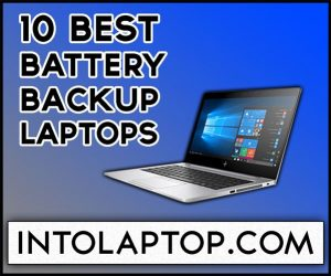 Top 10 Best Battery Backup Laptops in 2020
