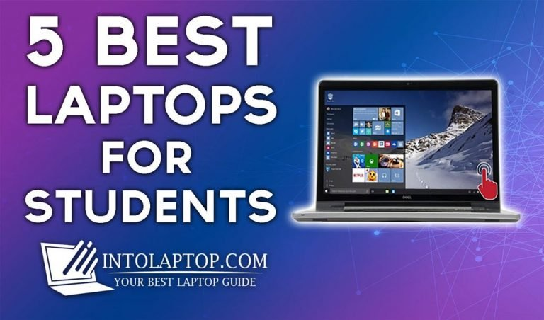 5 Best Laptops for Students