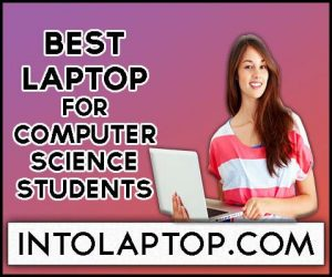 5 Best Laptop For Computer Science Students