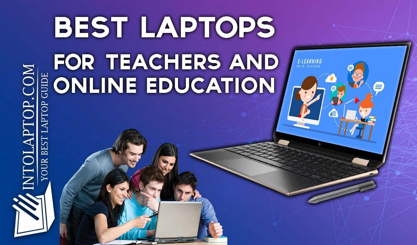 Best Laptop for Teachers and Online Education