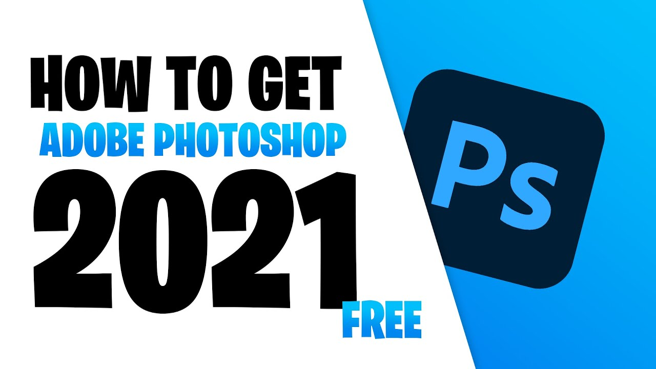 How to Get Adobe Photoshop for Free for Photo Editing